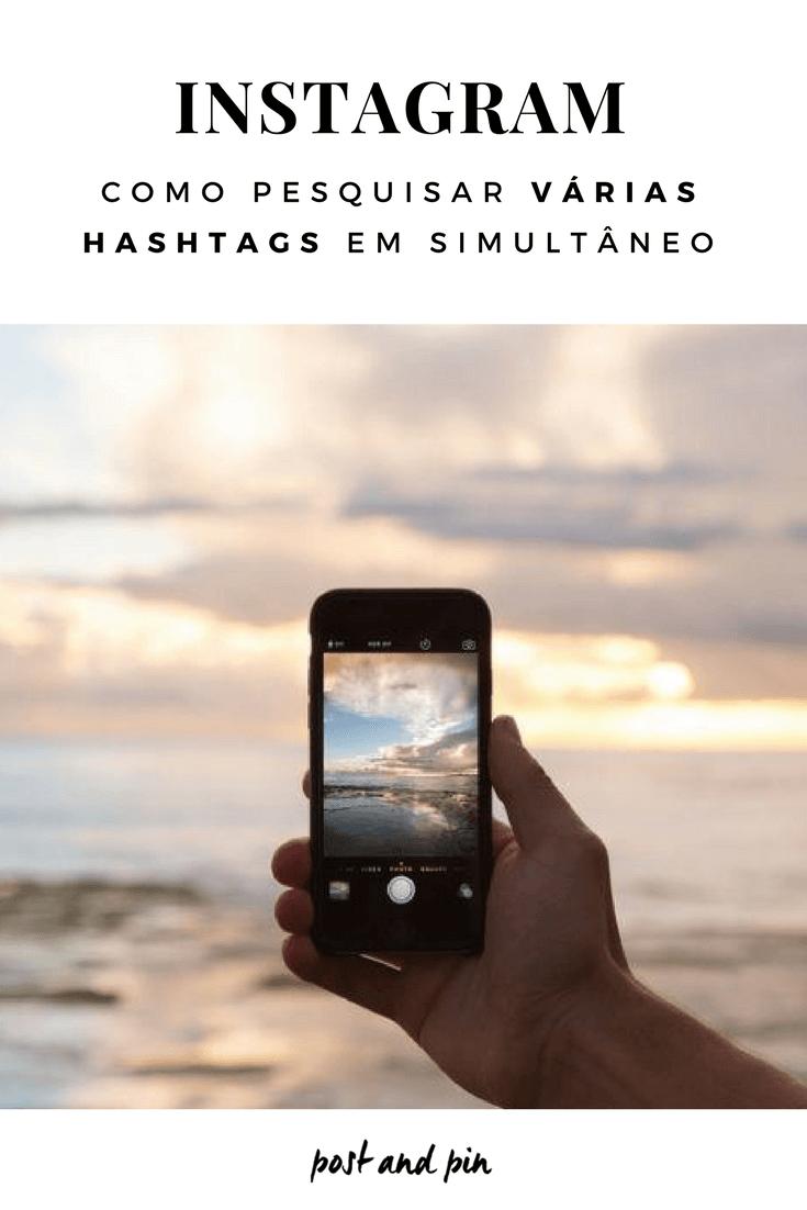 Como pesquisar várias hashtags no Instagram ao mesmo tempo