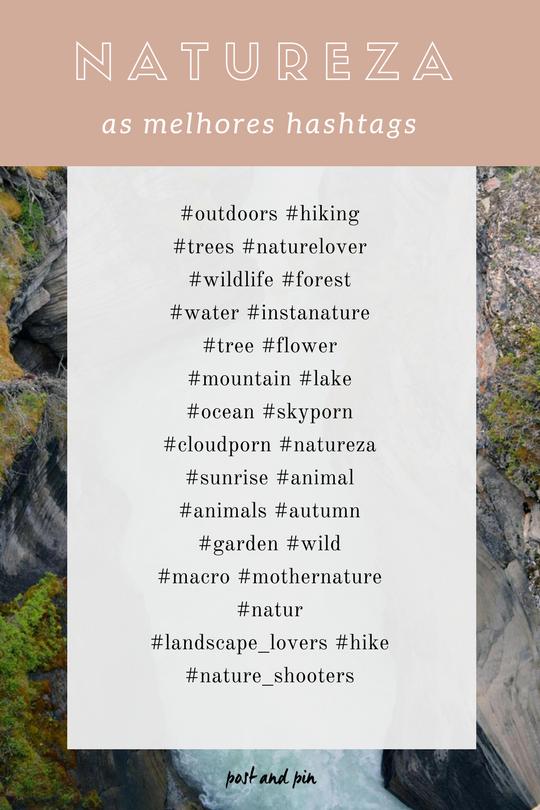 Hashtags Tags Mais populares Instagram Natureza