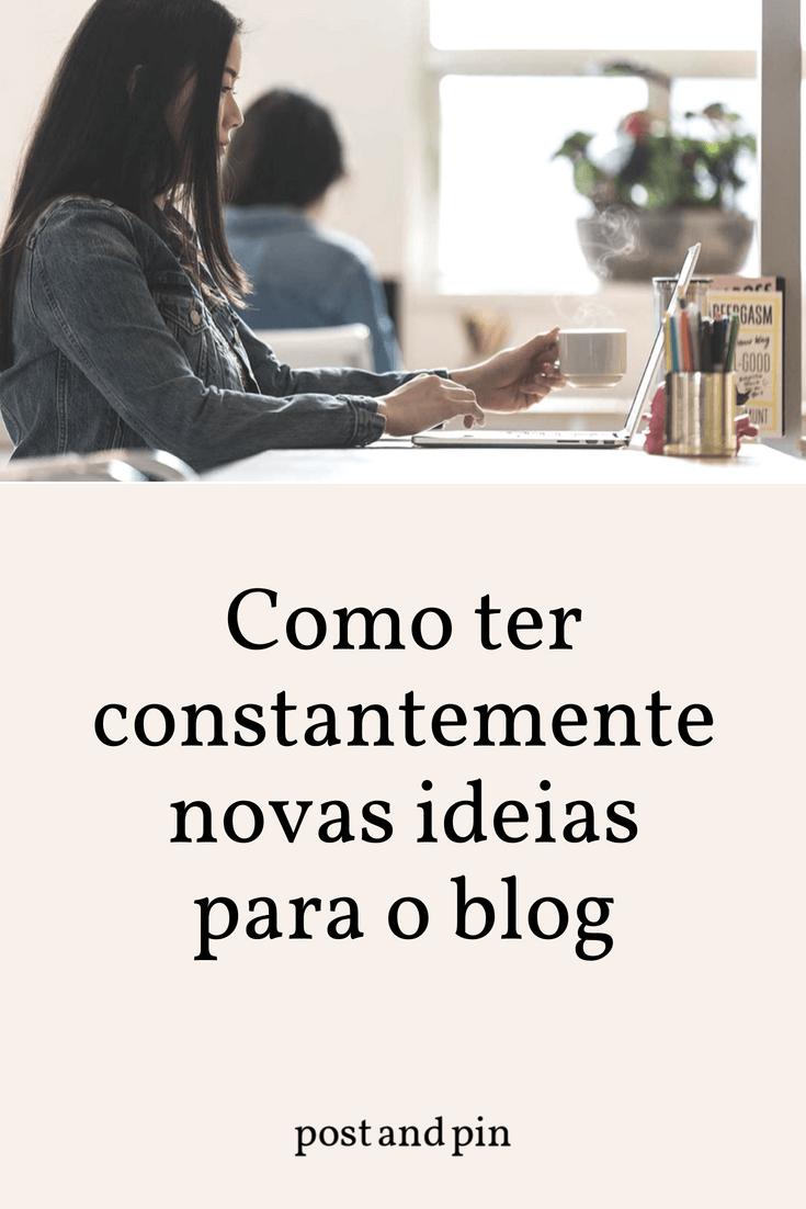 Como ter constantemente novas ideias para o blog