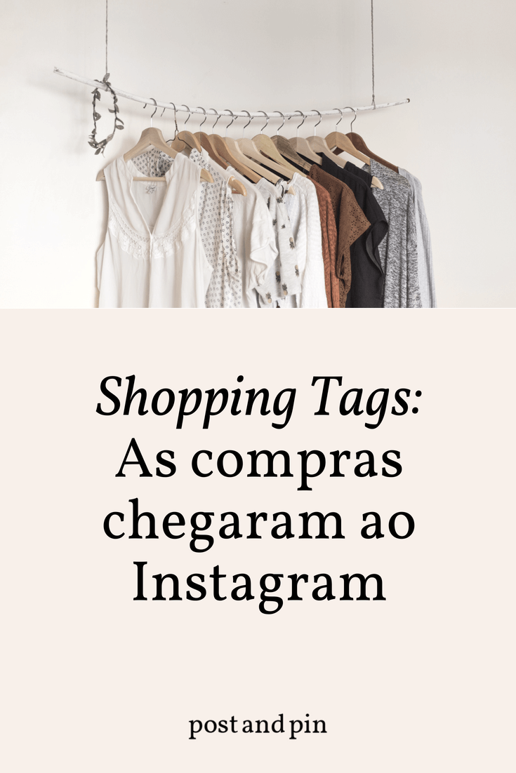 Shopping Tags: as compras chegaram ao Instagram