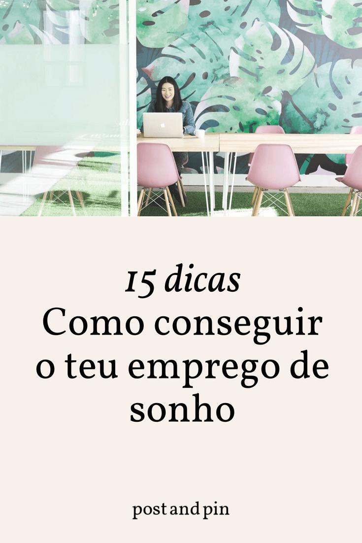 15 dicas Como conseguir o teu emprego de sonho