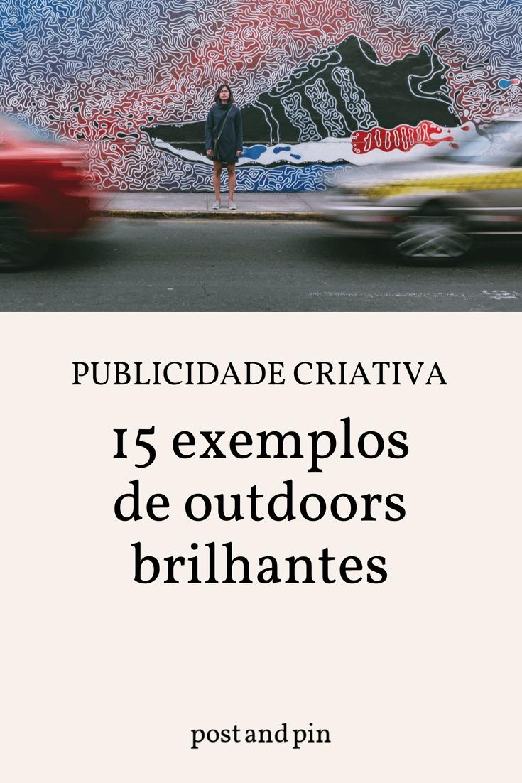 Publicidade criativa: 15 outdoors simplesmente brilhantes