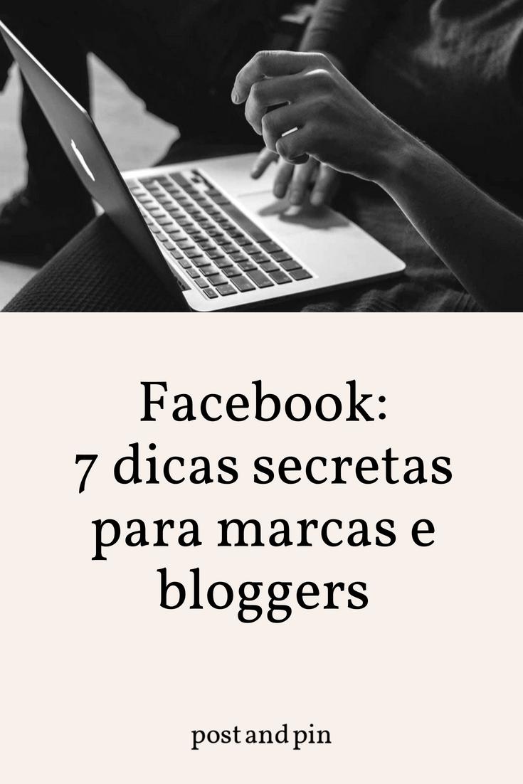 Facebook: 7 dicas secretas para marcas e bloggers