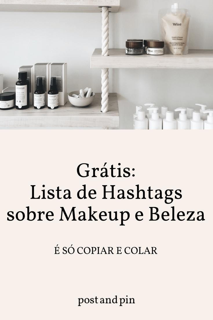 Makeup e Beleza: as melhores hashtags para o Instagram