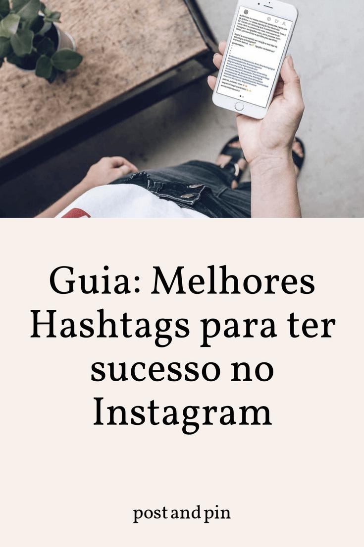 Guia: Melhores Hashtags para ter sucesso no Instagram
