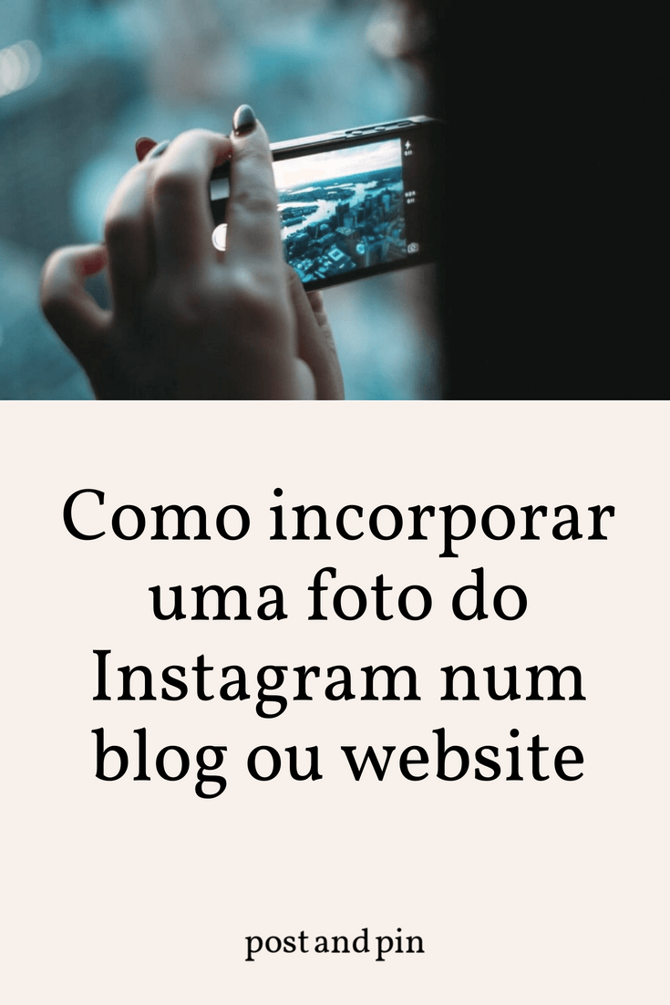Como incorporar uma fotografia do Instagram num blog ou website