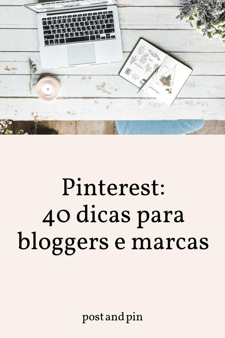 Pinterest: 40 dicas para bloggers e marcas