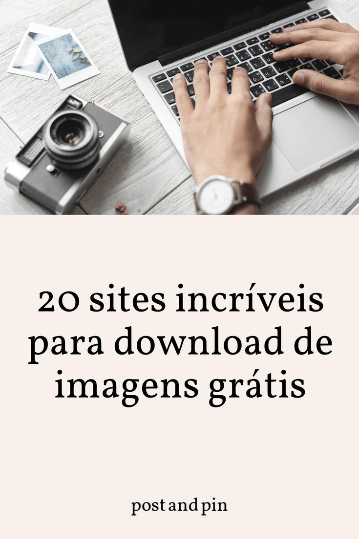 20 sites incríveis para download de imagens grátis