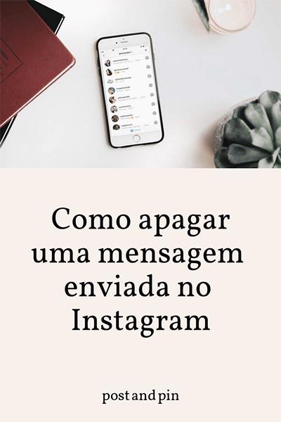 Como apagar uma mensagem enviada no Instagram